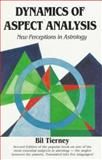 Dynamics of Aspect Analysis, Bil Tierney, 0916360563