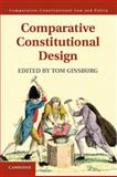 Comparative Constitutional Design, , 1107020565