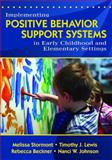 Implementing Positive Behavior Support Systems in Early Childhood and Elementary Settings, , 1412940567