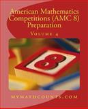 American Mathematics Competitions (AMC 8) Preparation (Volume 4), Sam Chen and Yongcheng Chen, 1501040561