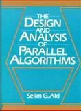 The Design and Analysis of Parallel Algorithms, Akl, Selim G., 0132000563