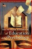 The Praeger Handbook of Education and Psychology : Volume 3, , 0313340560