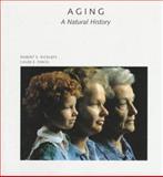 Aging : A Natural History, Ricklefs, Robert E. and Finch, Caleb E., 0716750562