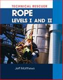 Technical Rescue : Rope Rescue, J. Matthews, 1428320563