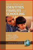 Asian American Identities, Families, and Schooling, Park, Clara C. and Goodwin, A. Lin, 1593110561