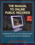 The Manual to Online Public Records, 2nd Edition, Michael Sankey and Cynthia Hetherington, 1889150568