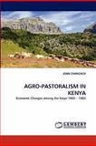 Agro-Pastoralism in Keny, John Chang'ach, 3844300562