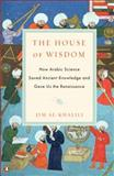 The House of Wisdom, Jim Al-Khalili, 0143120565