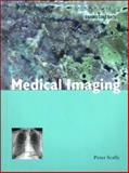 Medical Imaging, Scally, Peter, 0192630563