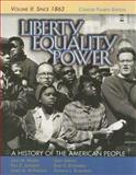 Liberty, Equality, Power : A History of the American People since 1863, Murrin, John M. and Johnson, Paul E., 0495050563