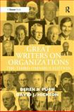 Great Writers on Organizations : The Third Omnibus Edition, Pugh, Derek S. and Hickson, David J., 0754670562