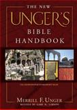 The New Unger's Bible Handbook, Merrill F. Unger and Gary Larson, 0802490565
