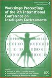 Workshops Proceedings of the 5th International Conference on Intelligent Environments, , 1607500566