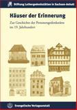 Hauser der Erinnerung : Zur Geschichte der Personengedenkstatte in Deutschland, Anne Bohnenkamp, 337404056X