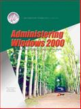 Administering Windows 2000 and Lab Manual Pkg, Barton, Patricia and Alley, Brian, 0130310565