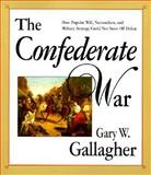The Confederate War 9780674160569