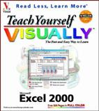 Teach Yourself Microsoft Excel 2000 VISUALLY, Ruth Maran and Kelleigh Wing, 0764560565