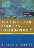 The History of American Foreign Policy from 1895 Vol. 2, Combs, Jerald A., 0765620561