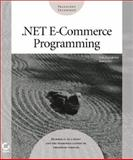.NET E-Commerce Programming, Gunderloy, Mike and Jerke, Noel, 0782140564