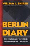 The Berlin Diary, William L. Shirer, 0801870569