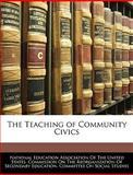 The Teaching of Community Civics, , 114592056X