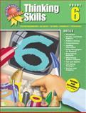 Thinking Skills, Grade 6, Carole Gerber and Carson-Dellosa Publishing Staff, 1561890561