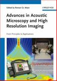 Advances in Acoustic Microscopy and High Resolution Imaging, , 3527410562
