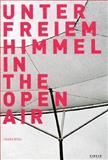 Unter Freiem Himmel/in the Open Air, Wulf Herzogenrath, 3866780567