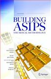 Building ASIPs : The Mescal Methodology, Gries, Matthias and Keutzer, Kurt, 0387260579