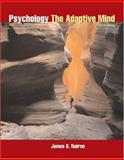 Psychology : The Adaptive Mind, Nairne, James S., 0534390579