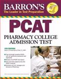 Pharmacy College Admissions Test, Marie A. Chisholm-Burns, 0764140574