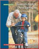 Human Motor Development : A Lifespan Approach, Payne, V. Gregory and Isaacs, Larry D., 0767420578