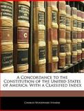 A Concordance to the Constitution of the United States of Americ, Charles Woodward Stearns, 1145670571