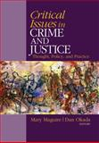 Critical Issues in Crime and Justice : Thought, Policy, and Practice, Maguire, Mary and Okada, Dan, 1412970571