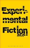 Experimental Fiction : An Introduction for Readers and Writers, Armstrong, Julie, 1441130578