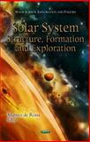 Solar System : Structure, Formation and Exploration, Rossi, Matteo De, 1621000575