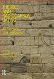 The Bible and Radiocarbon Dating : Archaeology, Text and Science, Thomas Evan Levy, Tom Higham, 1845530578
