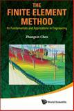 The Finite Element Method, Zhangxin Chen, 9814350575