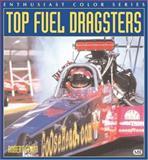 Top Fuel Dragster, Robert Genat, 0760310572