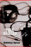 The Syrias Life, Dubbilay Syrias, 1477240578