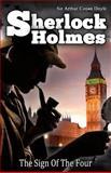 The Sign of the Four, Arthur Conan Doyle, 1495440575