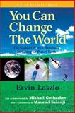 You Can Change the World, Ervin Laszlo, 159079057X