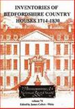 Inventories of Bedfordshire Country Houses 1714-1830, Collett-White, James, 0851550576