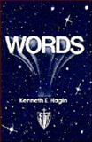 Words, Kenneth E. Hagin, 0892760575