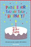 Puzzles for You on Your Birthday - 23rd June, Clarity Media, 1497580579