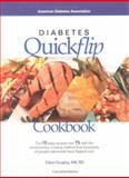 Diabetes Quickflip Cookbook : Turn 15 Easy Recipes into 75 Delicious Dishes, Faughey, Eileen, 1580400574