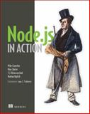 Node. Js in Action, Cantelon, Mike and Holowaychuk, T. J., 1617290572
