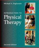 Introduction to Physical Therapy, Pagliarulo, Michael A., 0323010571
