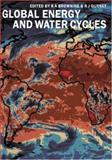Global Energy and Water Cycles, , 0521560578