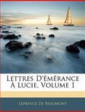 Lettres D'Émérance À Lucie, Leprince de Beaumont and Leprince De Beaumont, 1144580579